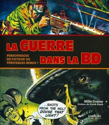 Couverture de (DOC) Études et essais divers - La Guerre dans la BD - Personnages de fiction ou véritables héros ?