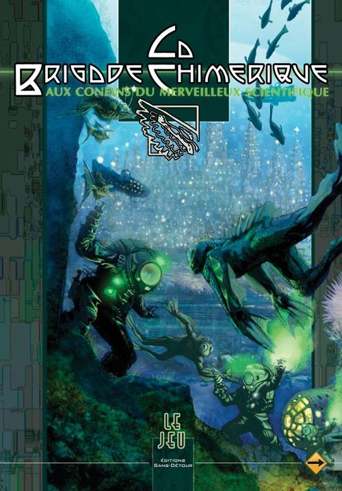 Couverture de La brigade Chimérique -J2- Aux confins du merveilleux scientifique