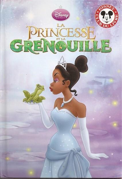 Disney club du livre la princesse et la grenouille - Princesse de walt disney ...