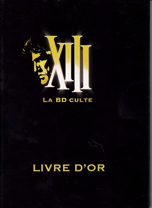 Couverture de XIII -HS06- XIII - La BD culte - Livre d'or