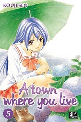Couverture de A town where you live -5- Tome 5