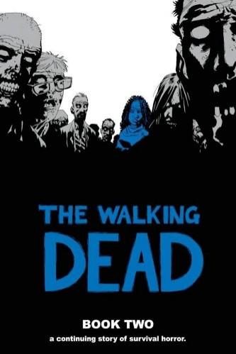 Couverture de Walking Dead (The) (2003) -HC02- Book Two