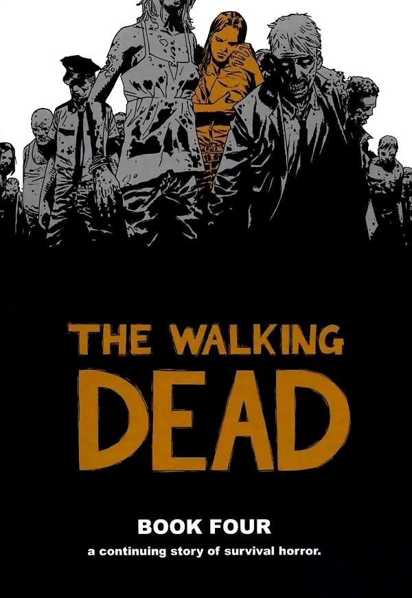Couverture de Walking Dead (The) (2003) -HC04- Book Four