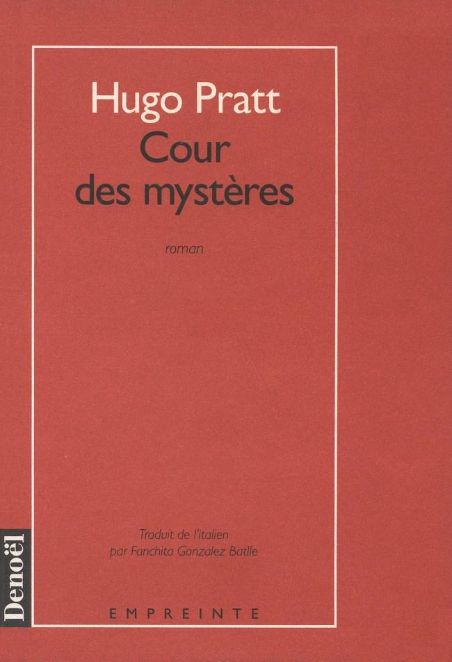 Couverture de (AUT) Pratt, Hugo -Roman- Cour des mystères