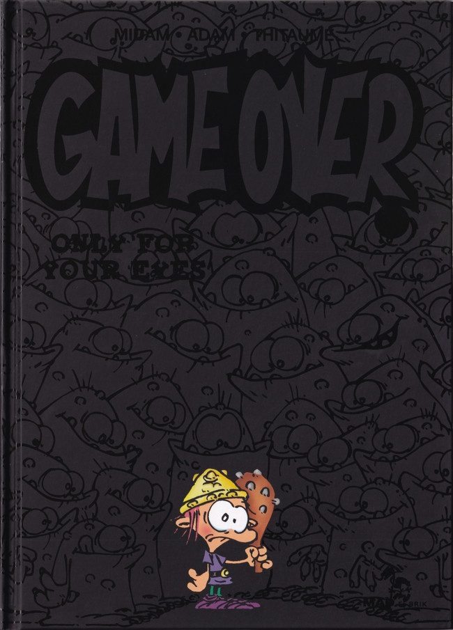 Couverture de Game over -7- Only for your eyes