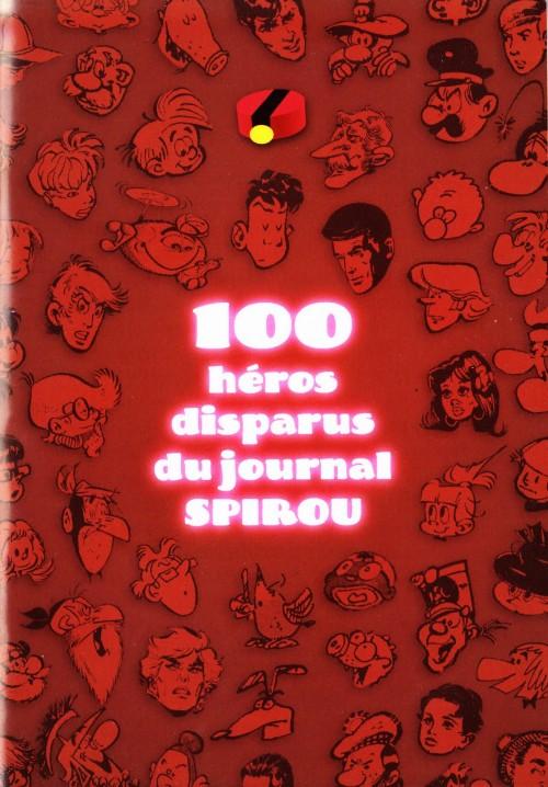 Couverture de (DOC) Études et essais divers -MR3839- 100 héros disparus du journal Spirou