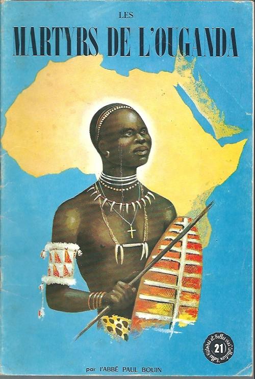 Couverture de Belles histoires et belles vies -21- Les martyrs de l'Ouganda