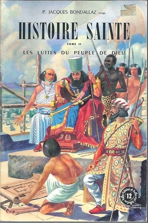 Couverture de Belles histoires et belles vies -12- Histoire sainte - Tome II : Les Luttes du peuple de Dieu