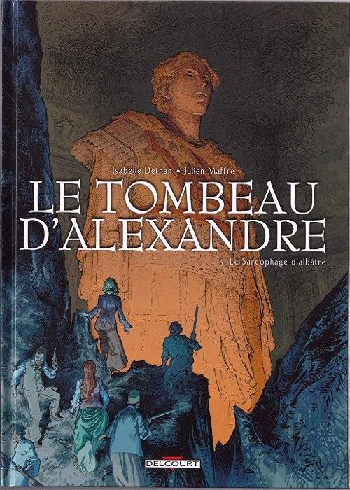 Couverture de Le tombeau d'Alexandre -3- Le Sarcophage d'albâtre
