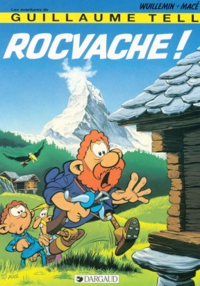 Couverture de Guillaume Tell (Les aventures de) -5- Rocvache !