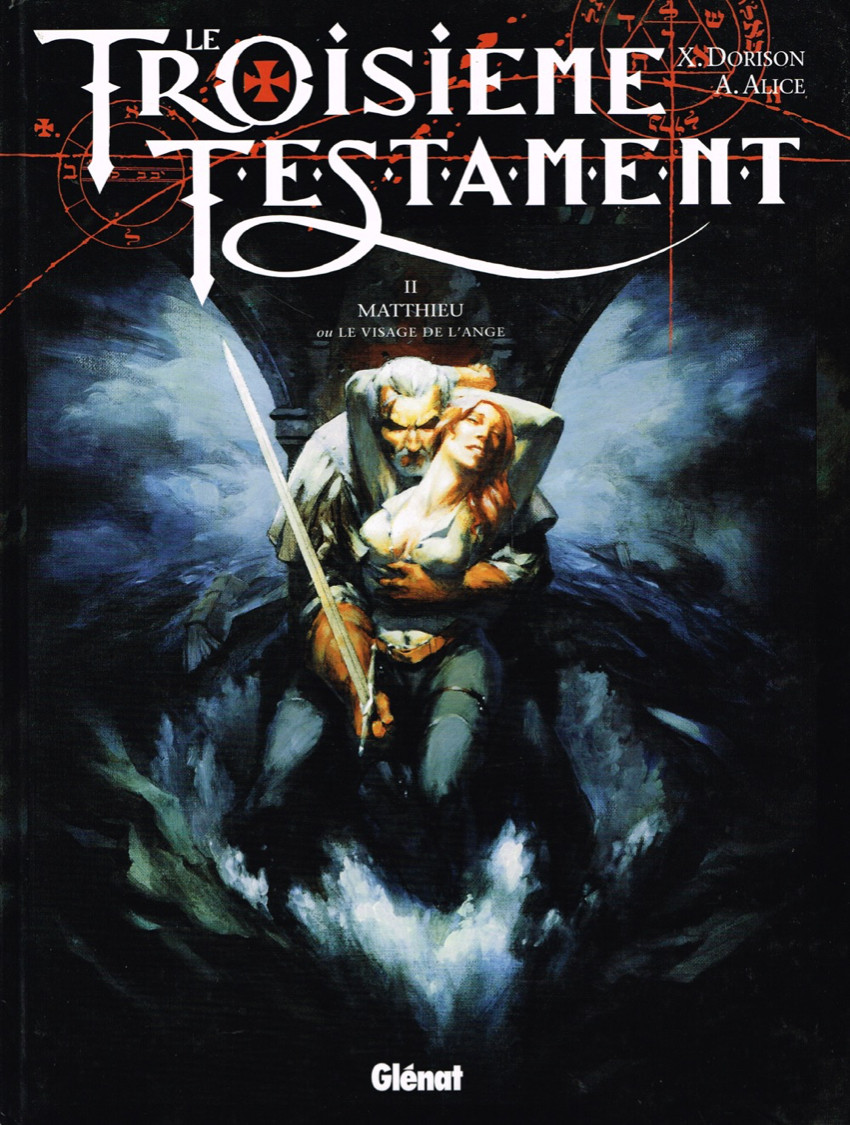 Couverture de Le troisième Testament -2- Matthieu ou le visage de l'Ange