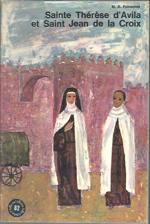 Couverture de Belles histoires et belles vies -82- Sainte Thérèse d'Avilla et Saint Jean de la Croix