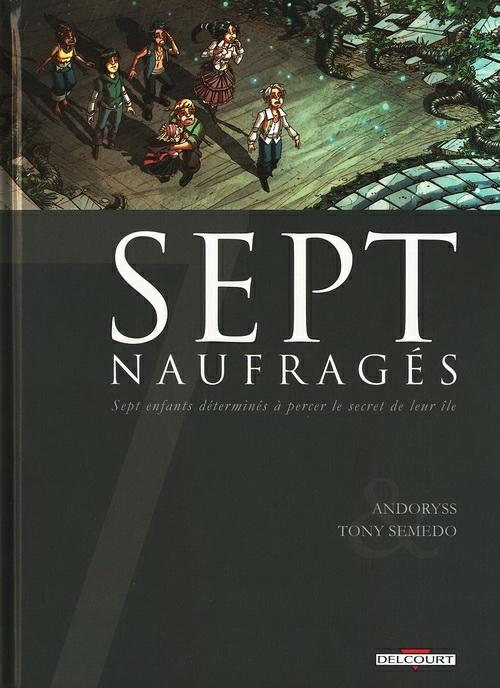 Couverture de Sept -11- Sept naufragés