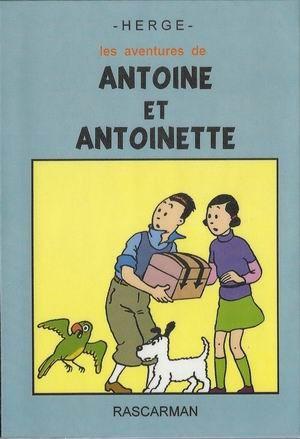 Couverture de (AUT) Hergé -9- Les aventures de Antoine et Antoinette