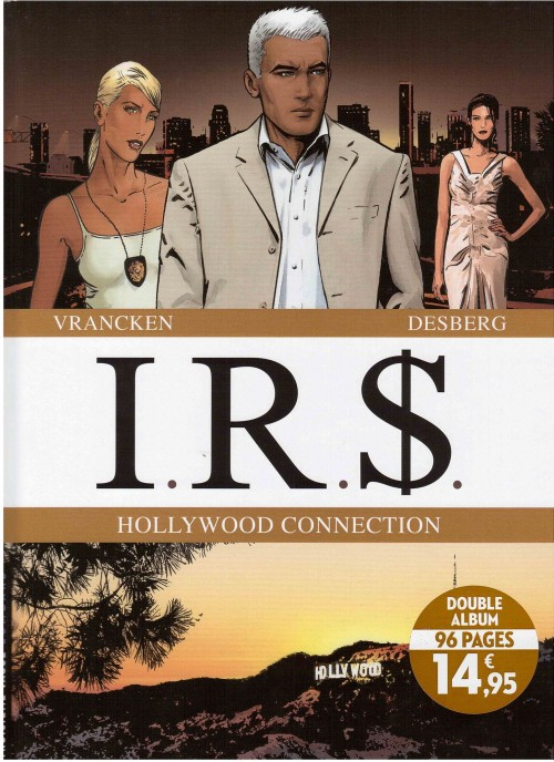 Couverture de I.R.$. -INT6- Hollywood connection