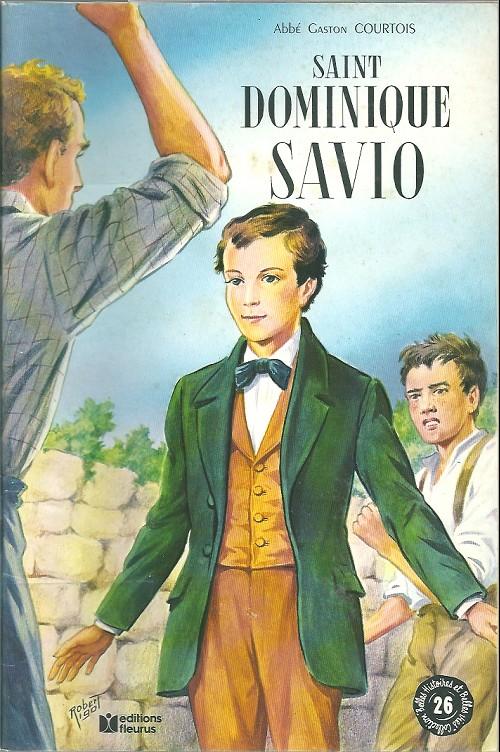 Couverture de Belles histoires et belles vies -26a- Saint Dominique Savio