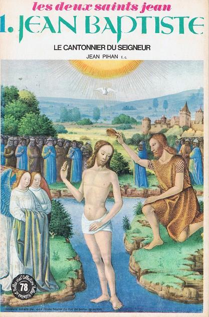 Couverture de Belles histoires et belles vies -78- Jean Baptiste le cantonnier du Seigneur (Les deux saints Jean, 1)