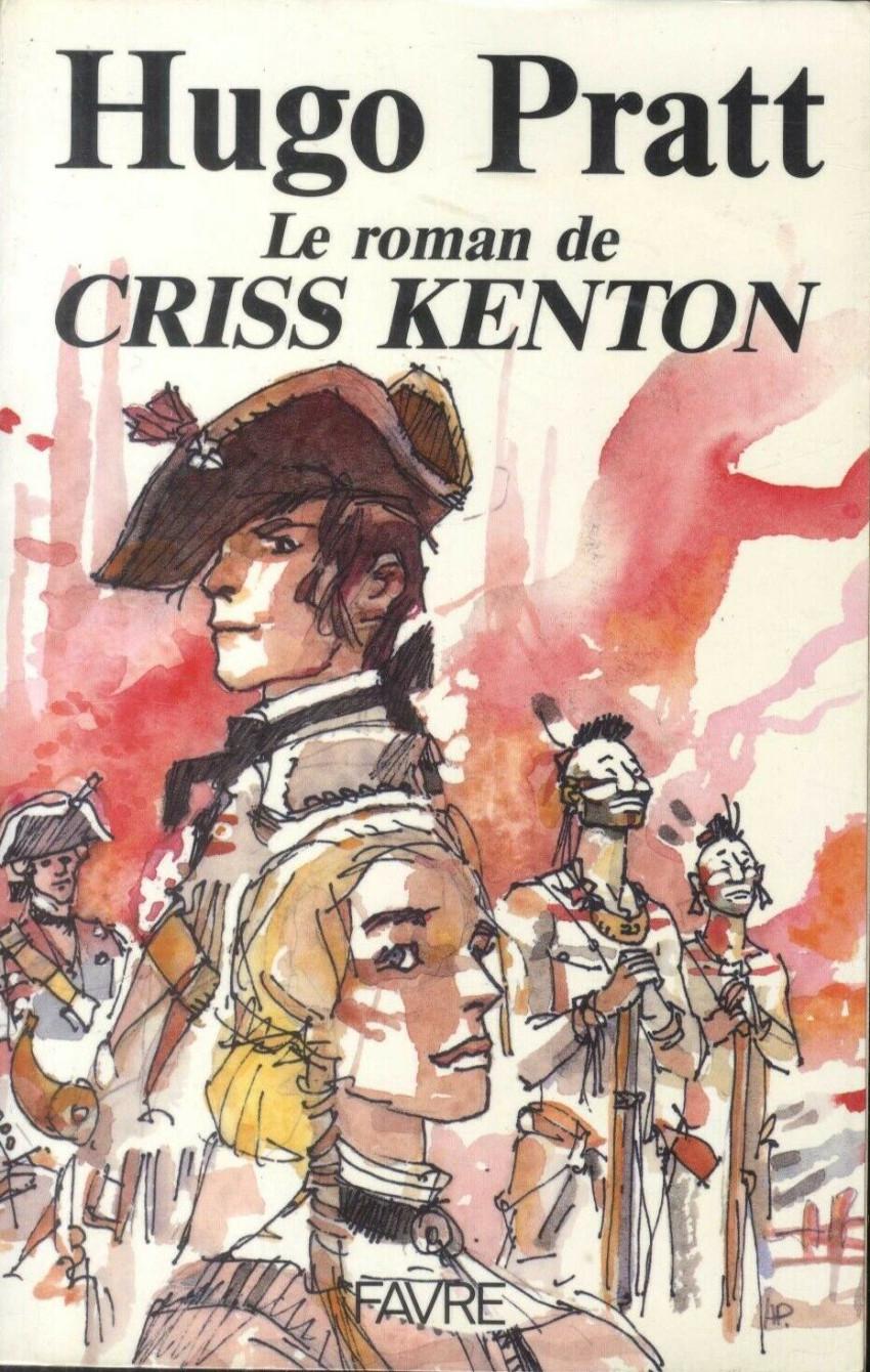 Couverture de (AUT) Pratt, Hugo -Roman- Le roman de Criss Kenton