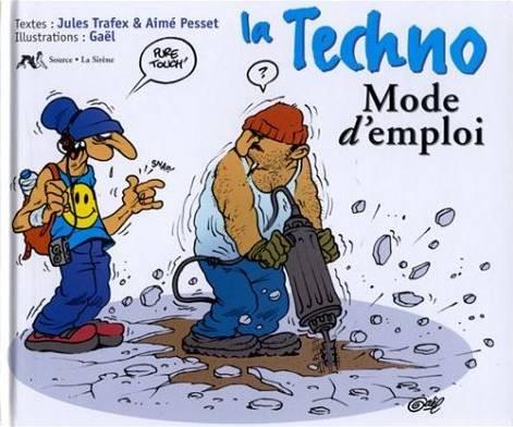 Mode d 39 emploi la techno mode d 39 emploi - Galerie mode d emploi ...