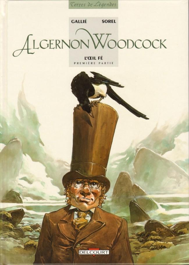 Couverture de Algernon Woodcock -1- L'œil Fé - première partie