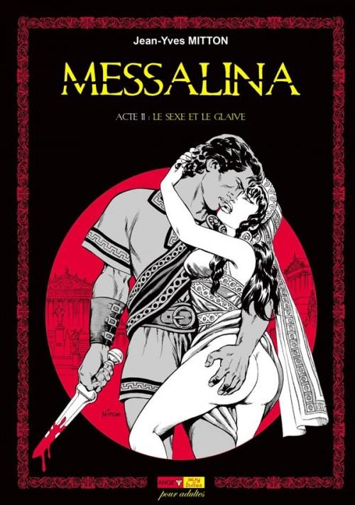 Couverture de Messalina -2- Acte II : Le sexe et le glaive