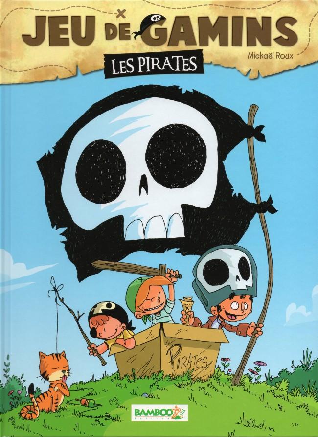 Couverture de Jeu de gamins -1- Les pirates