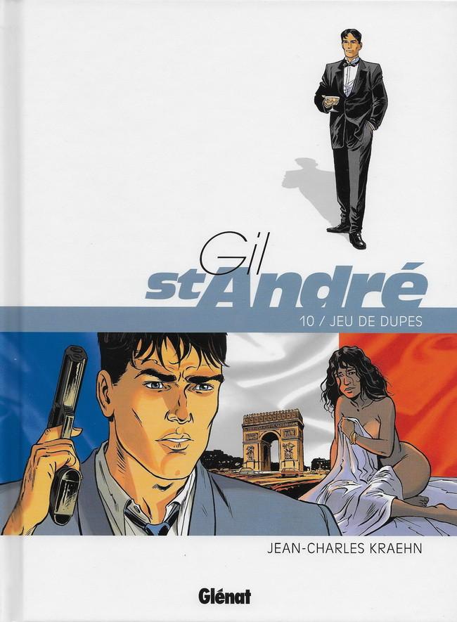 Gil St André Tome 10 : Jeu de dupes