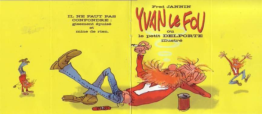 Couverture de Mini-récits et stripbooks Spirou -MR3724- Yvan le Fou ou le petit Delporte illustré