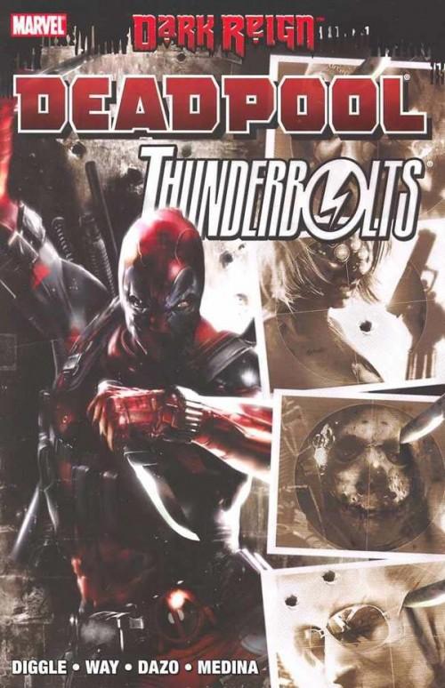 Couverture de Dark Reign: Deadpool/Thunderbolts (2009) -INT- Dark Reign: Deadpool/Thunderbolts