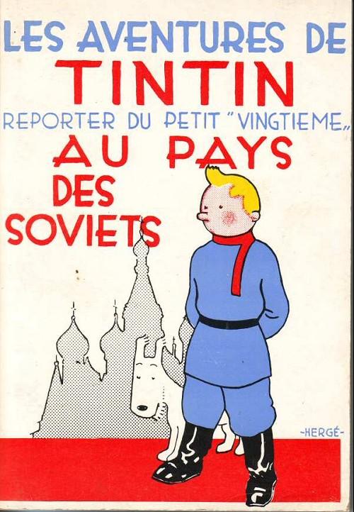 Couverture de Tintin - Pastiches, parodies & pirates - Tintin reporter du petit vingtième au pays des soviets