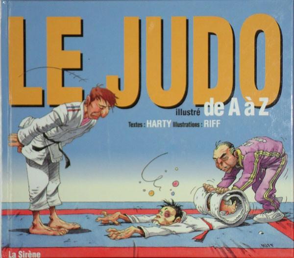 Couverture de Illustré (Le Petit) (La Sirène / Soleil Productions / Elcy) - Le Judo illustré de A à Z