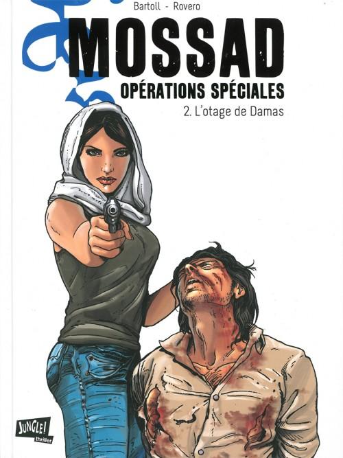 Mossad - opérations spéciales - les 2 tomes