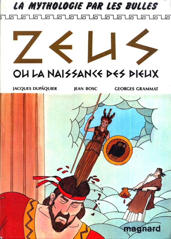 La Mythologie Par Les Bulles 3 Zeus Ou La Naissance Des Dieux