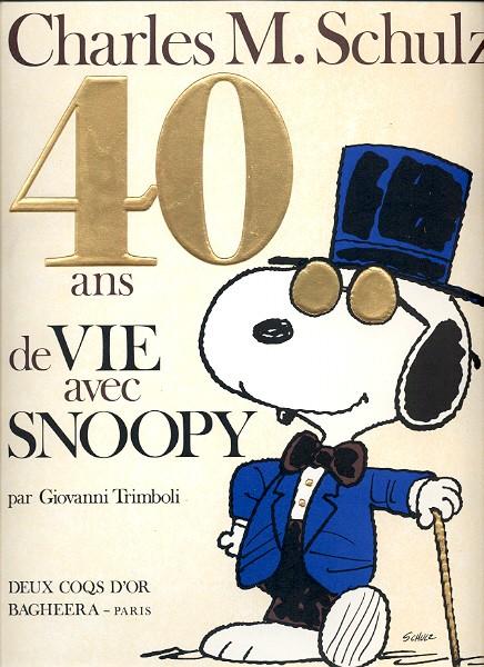 Couverture de Peanuts -6- (Snoopy - Dargaud) -HS- 40 ans de vie avec snoopy