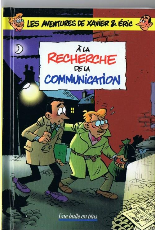 Couverture de Les aventures de Xavier & Éric - À la recherche de la communication