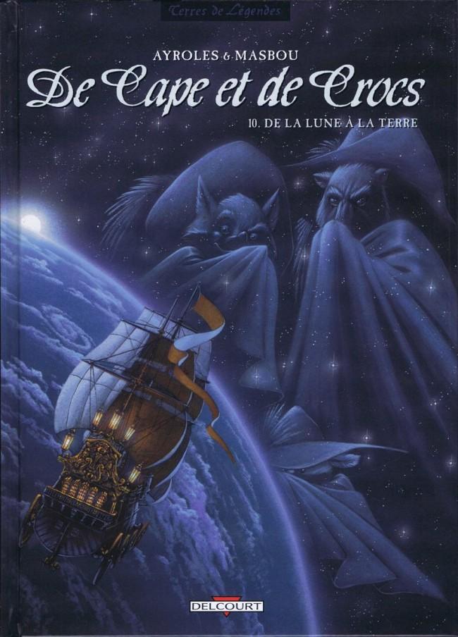 Couverture de De Cape et de Crocs -10- De la Lune à la Terre