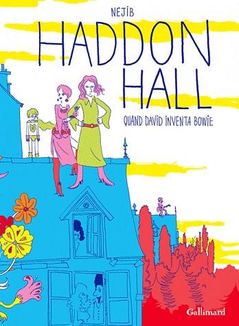 Couverture de Haddon Hall - Quand David inventa Bowie