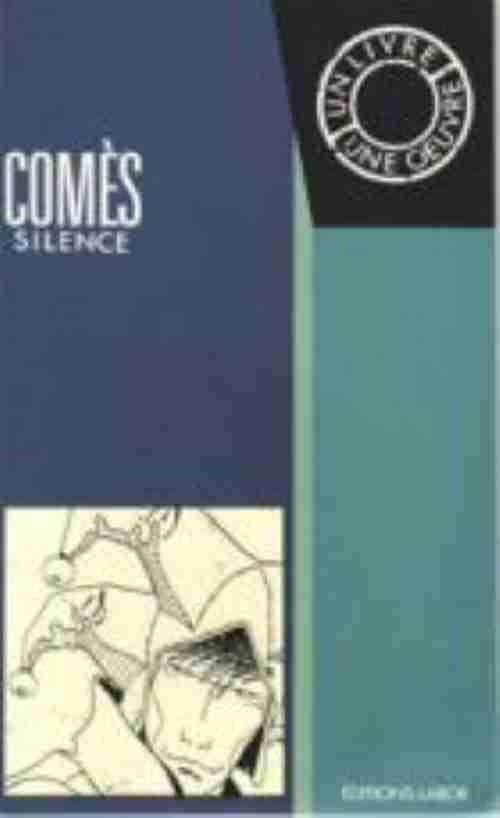Couverture de (AUT) Comès -2- Silence - un livre, une œuvre