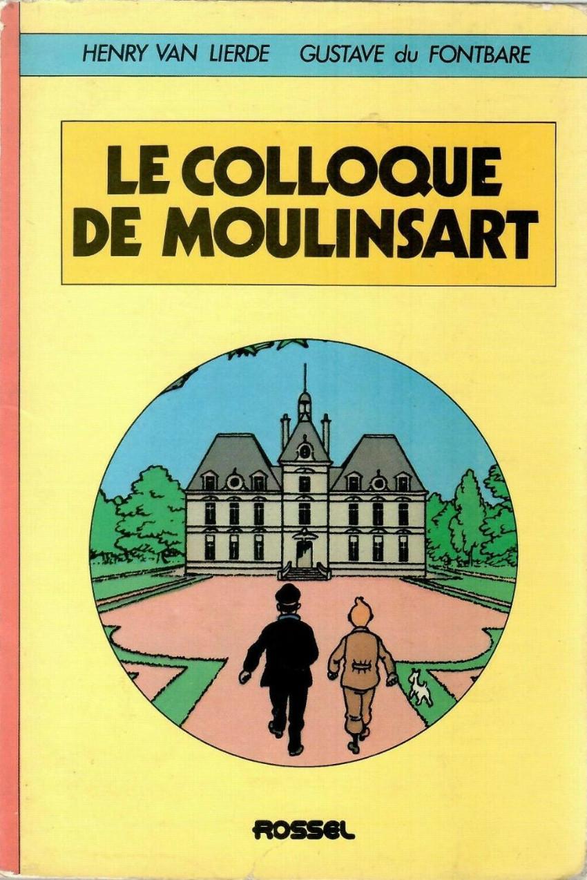 Couverture de (AUT) Hergé -74- Le colloque de Moulinsart