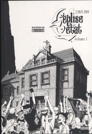 Couverture de Cerebus (Une histoire de) -2- L'église et l'état - Volume I