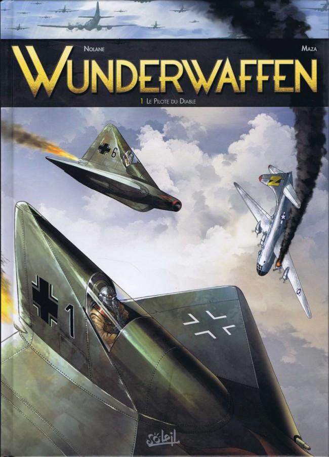 Couverture de Wunderwaffen -1- Le Pilote du Diable