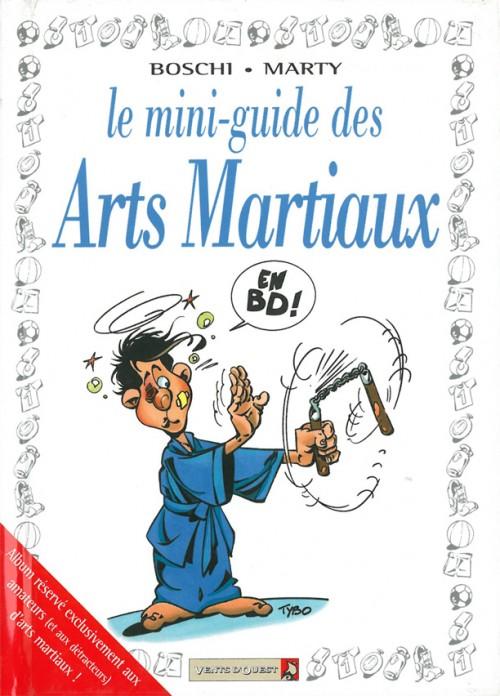 Couverture de Le mini-guide -25- Le mini-guide des Arts Martiaux