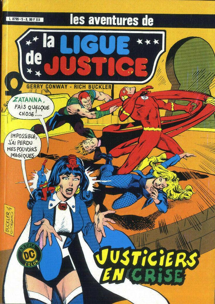 Couverture de La ligue de justice (1re série - Arédit - Artima Color DC Super Star puis Artima Color DC) -5- Justiciers en crise