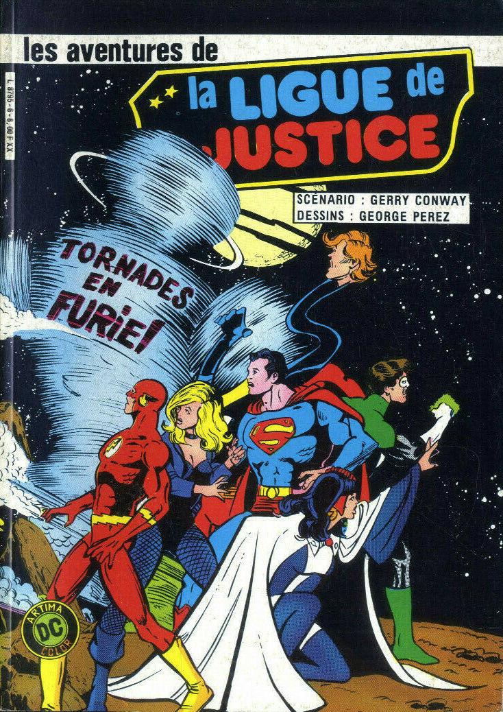 Couverture de La ligue de justice (1re série - Arédit - Artima Color DC Super Star puis Artima Color DC) -6- Tornades en furie