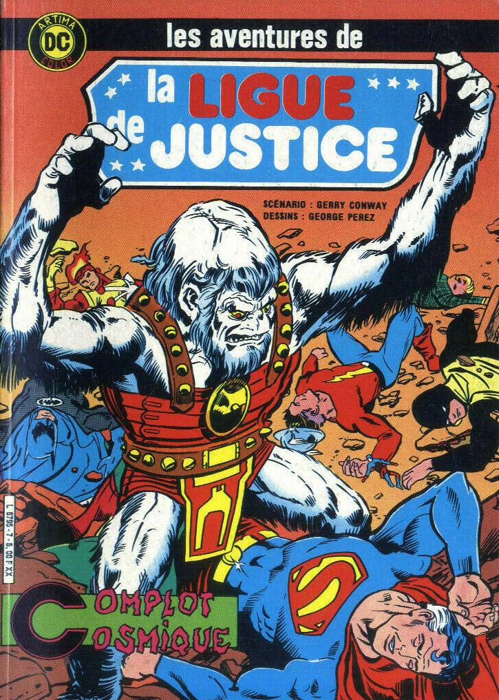 Couverture de La ligue de justice (1re série - Arédit - Artima Color DC Super Star puis Artima Color DC) -7- Complot cosmique