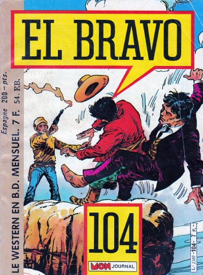 Couverture de El Bravo (Mon Journal) -104- Drôle de traître
