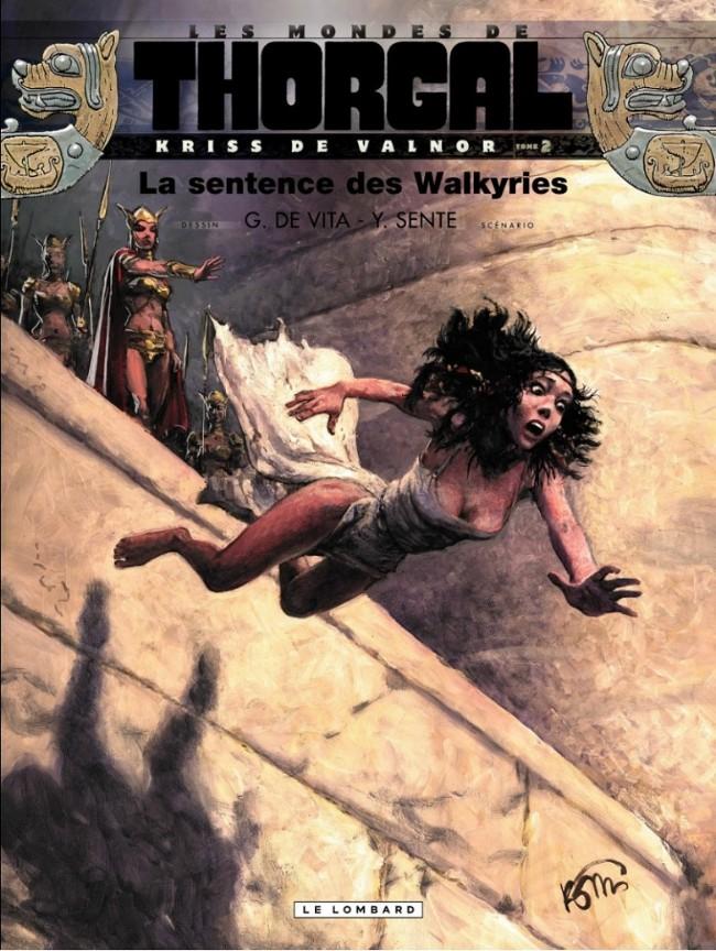 Couverture de Thorgal (Les mondes de) - Kriss de Valnor -2- La sentence des Walkyries