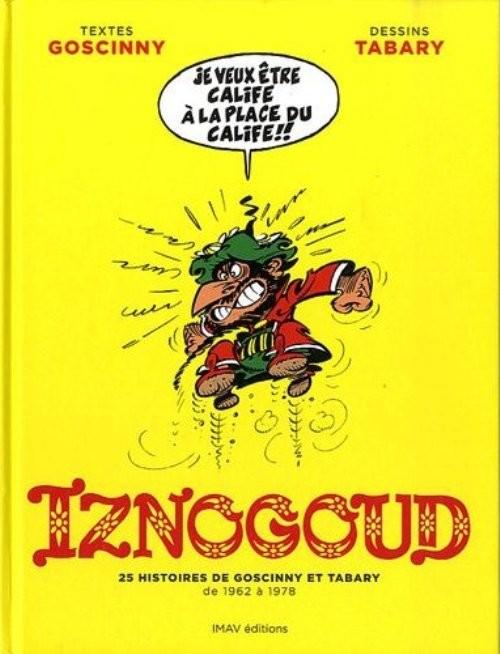 Couverture de Iznogoud -INT1- 25 histoires de Goscinny et Tabary de 1962 à 1978
