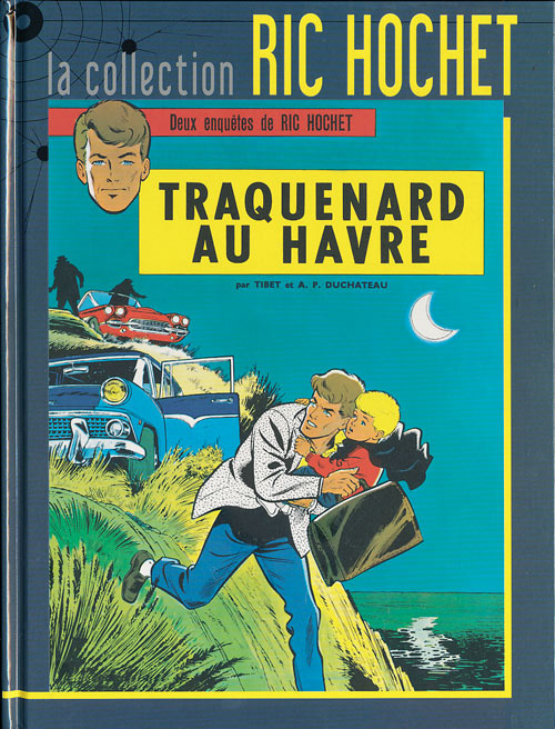Couverture de Ric Hochet - La collection (Hachette) -1- Traquenard au Havre
