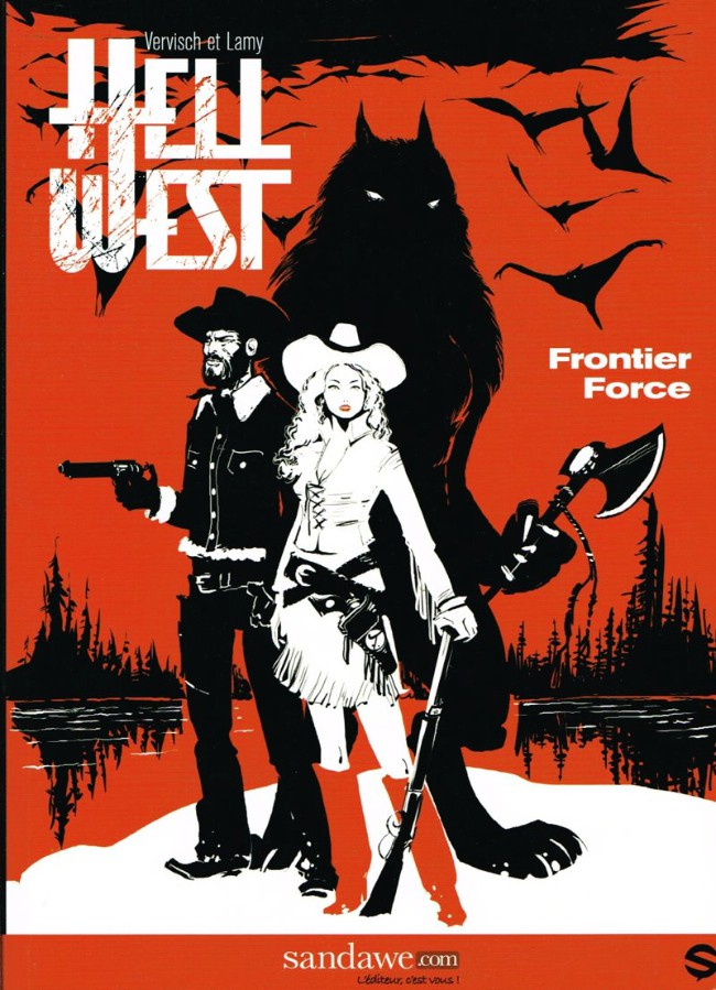 Hell West - Tome 1 - Frontier Force